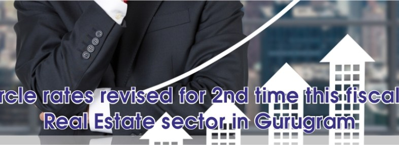 Circle rates revised for 2nd time this fiscal in real estate sector in Gurugram