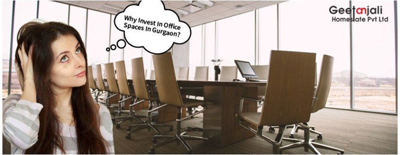 Why Invest in Office Spaces in Gurgaon?