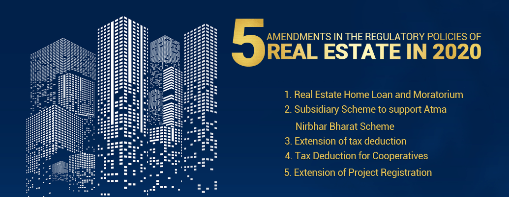 5 AMENDMENTS IN THE REGULATORY POLICIES OF REAL ESTATE IN 2020