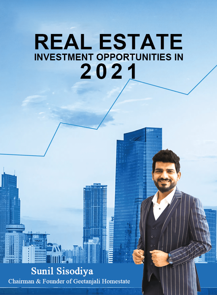 Mr. Sunil  Sisodiya, a Leader & Industry Expert, sharing his valuable thoughts on the Real Estate Investment Opportunities in 2021.
